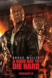 Good Day to Die Hard 1