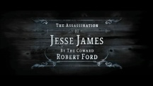 The Assassination of Jesse James by the Coward Robert Ford 10
