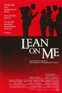 Lean On Me 1