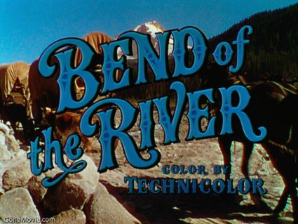 Bend of the River 2