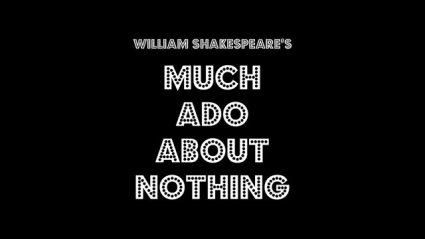Much Ado About Nothing 11