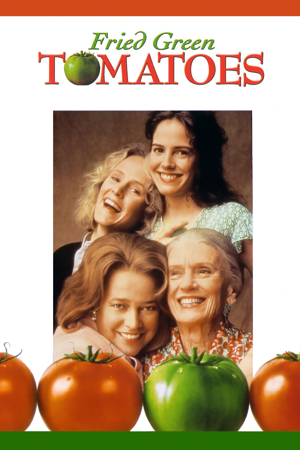 Based on the novel Fried Green Tomatoes at the Whistle Stop Cafe by ...