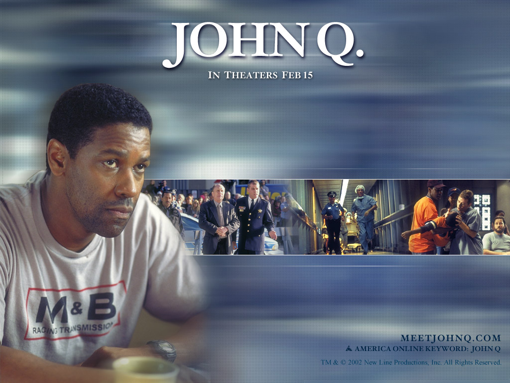 john q essay In the movie, the capitalism created one victim whose name was john q he was an ordinary father who worked at a factory and took care of his family however, he took the emergency room hostage to save his sonвђ™s life.