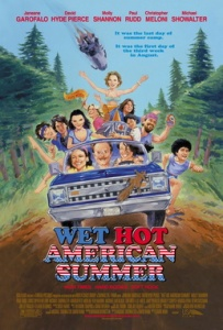Wet Hot American Summer 1